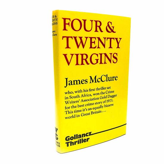 Four & Twenty Virgins by James McClure 1st / 1st 1973