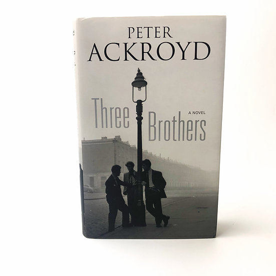 Three Brothers signed by Peter Ackroyd 1st / 1st 2013
