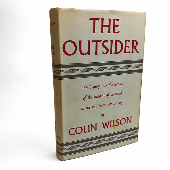 The Outsider by Colin Wilson 1st / 1st 1956