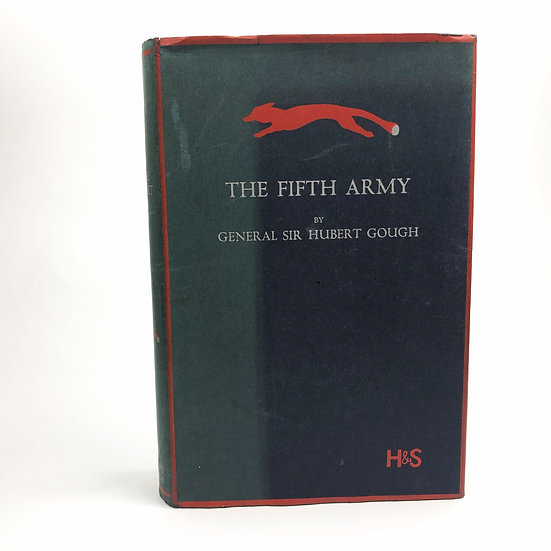The Fifth Army Signed by General Sir Hubert Gough WW1 1st / 1st 1931