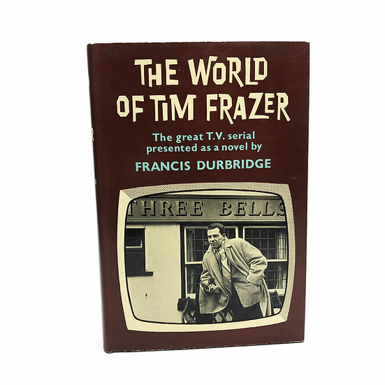The World of Tim Frazer by Francis Durbridge, 1st/1st, 1962