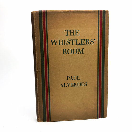 The Whistlers' Room by Paul Alverdes 1st / 1st 1929