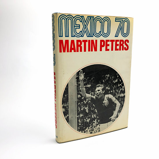 Mexico 70 Signed by Martin Peters 1st / 1st 1970