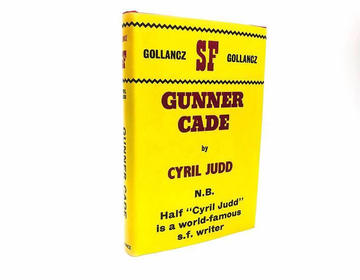 Gunner Cade by Cyril Judd 1st / 1st 1964