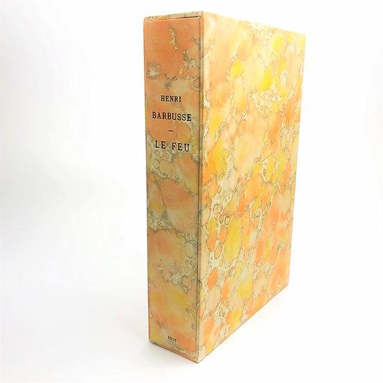 Le Feu (Under Fire) signed by Henri Barbusse 1st / 1st 1916