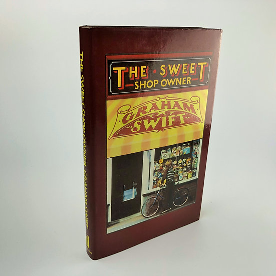 The Sweet Shop Owner signed by Graham Swift 1st / 1st 1980