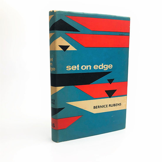 Set on Edge Signed by Bernice Rubens 1st / 1st 1960
