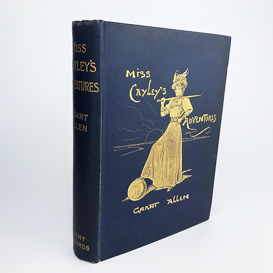 Miss Cayley's Adventures by Grant Allen 1st / 1st 1899