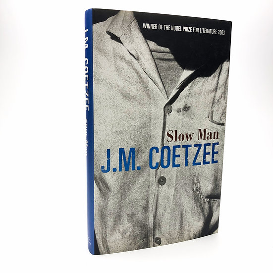 Slow Man signed by J.M. Coetzee 1st / 1st 2005