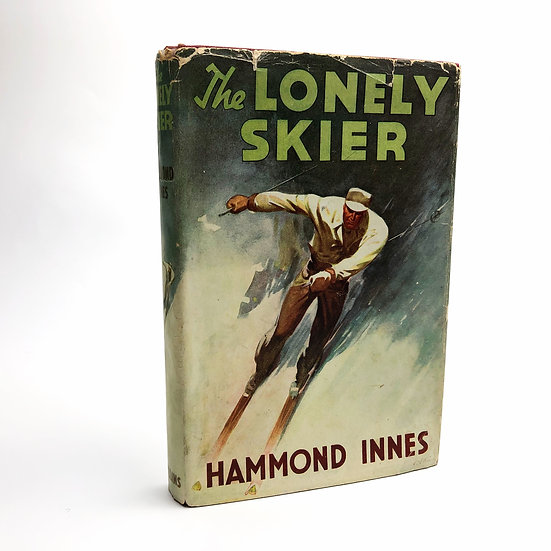 The Lonely Skier by Hammond Innes 1st / 1st 1947