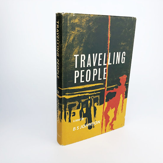 Travelling People by B.S Johnson 1st / 1st 1963