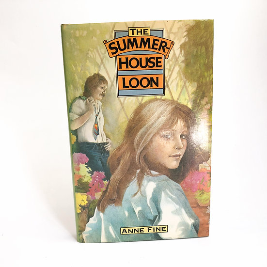 The Summer House Loon, signed by Anne Fine, 1st/1st, 1978