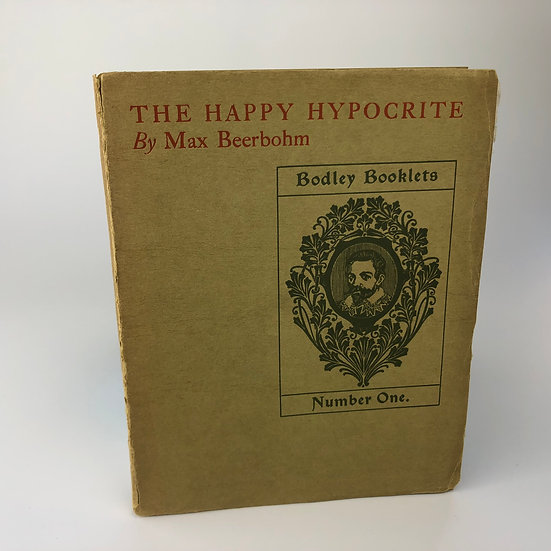 The Happy Hypocrite by Max Beerbohm 1st / 1st 1897
