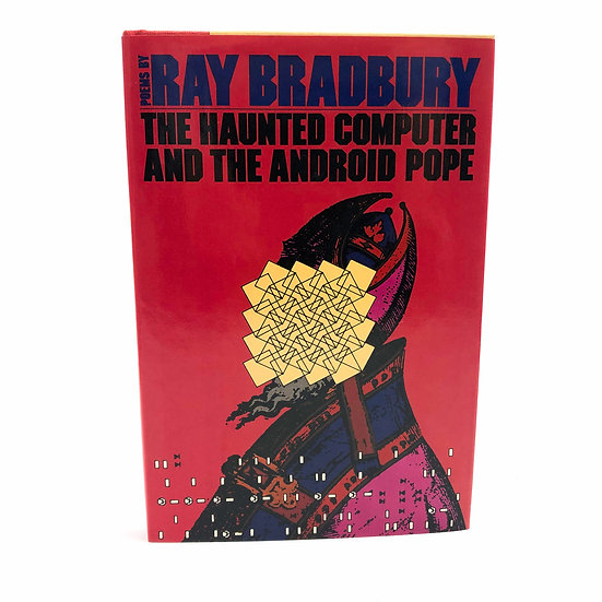The Haunted Computer and The Android Pope by Ray Bradbury 1st / 1st 1981