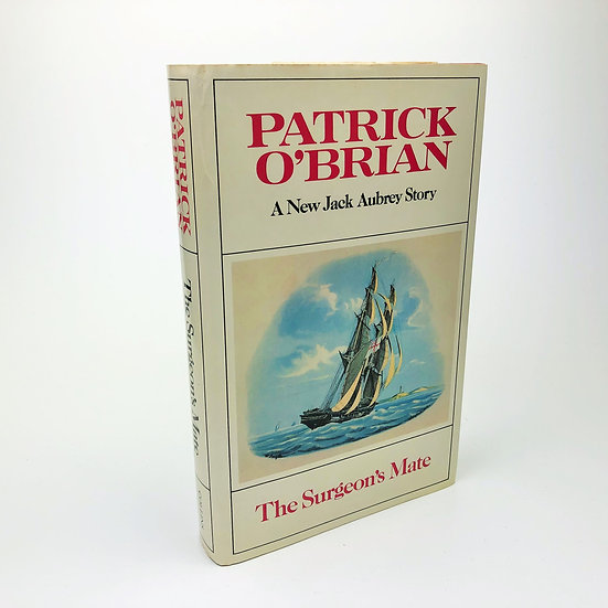 The Surgeon's Mate by Patrick O'Brian 1st / 1st 1980