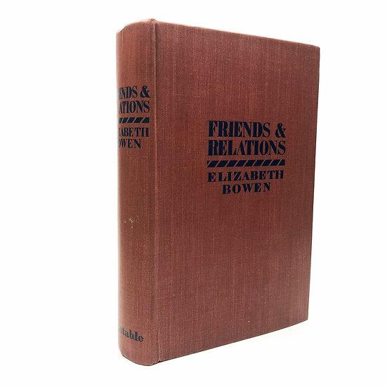 Friends & Relations by Elizabeth Bowen 1st / 1st 1931