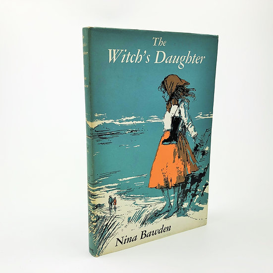 The Witch's Daughter by Nina Bawden 1st / 1st 1966