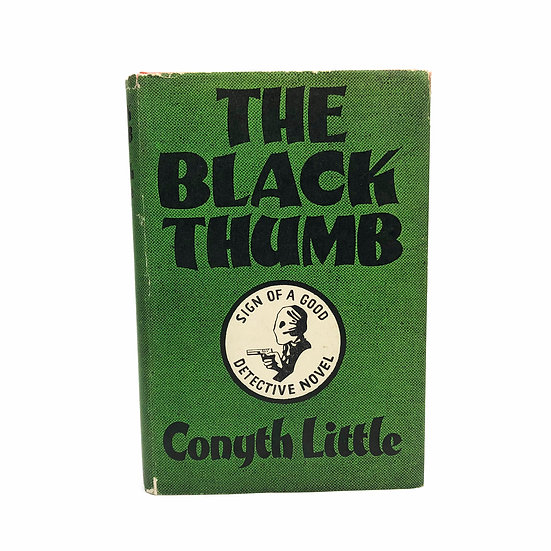 The Black Thumb by Conyth Little 1st / 1st 1943