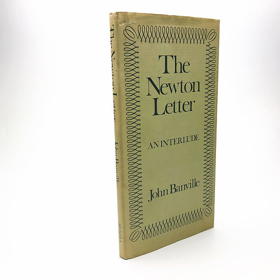 The Newton Letter Signed by John Banville 1st / 1st 1982