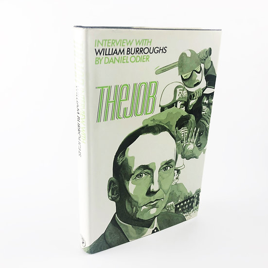 The Job - Interview with (and signed) William Burroughs by Daniel Odier 1st 1970