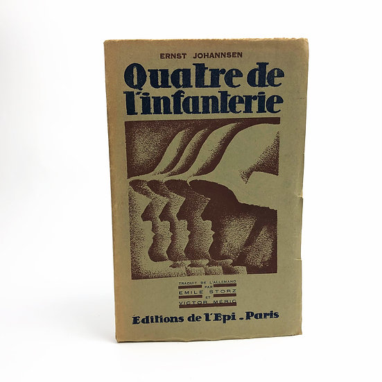 Quatre De L'infranterie signed by Ernst Johannsen 1st/ 1st 1929