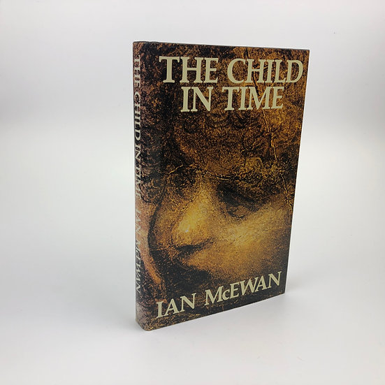 The Child in Time signed by Ian McEwan 1st / 1st 1987