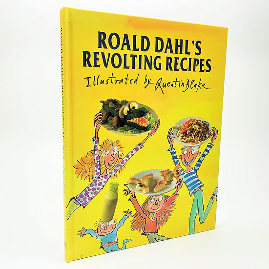 Roald Dahl's Revolting Recipes Quentin Blake 1st / 1st 1994