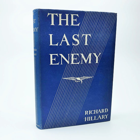 The Last Enemy by Richard Hillary 1st / 1st 1942