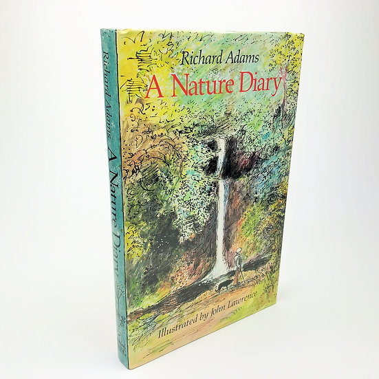 A Nature Diary signed by Richard Adams and John Lawrence 1st 1985