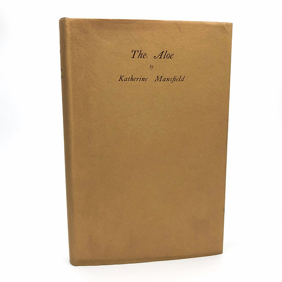 The Aloe by Katherine Mansfield 1st / 1st 1930