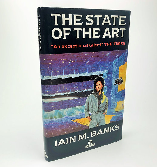The State of the Art by Iain M. Banks 1st / 1st 1991