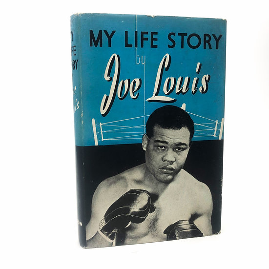 My Life Story by Joe Louis 1st / 1st 1947