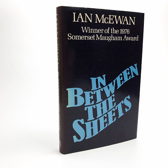 In Between the Sheets signed by Ian Mcewan 1st / 1st 1978