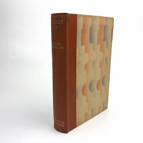 Pillbox 17 by Karl Broger 1st / 1st 1930