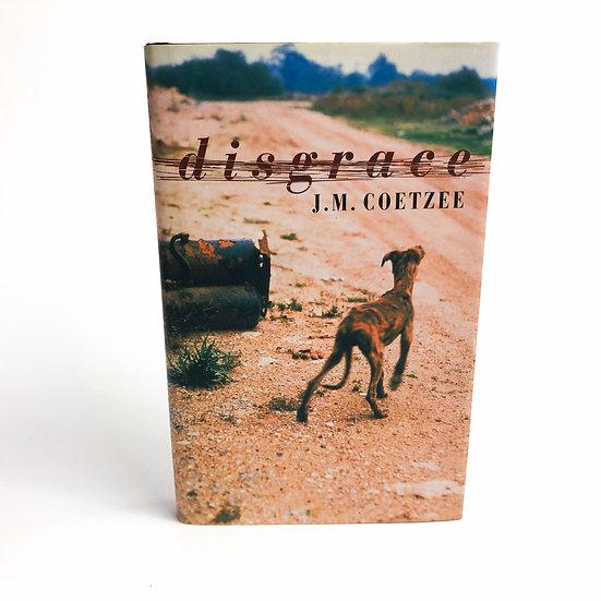 Disgrace by J. M. Coetzee, 1st/1st, 1999