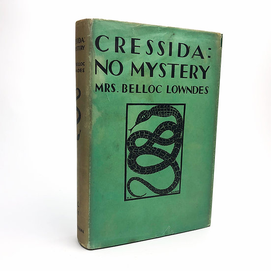 Cressida : No Mystery signed by Mrs Belloc Lowndes 1st / 1st 1928