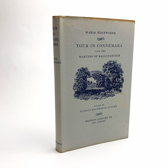 Tour in Connemara and the Martins of Ballinahinch by Maria Edgeworth 1st 1950