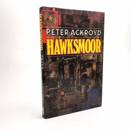 Hawksmoor by Peter Ackroyd 1st / 1st 1985