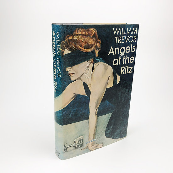 Angels at the Ritz by William Trevor 1st / 1st 1975