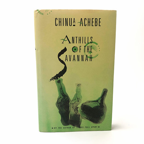 Anthills of the Savannah by Chinua Achebe 1st / 1st 1987