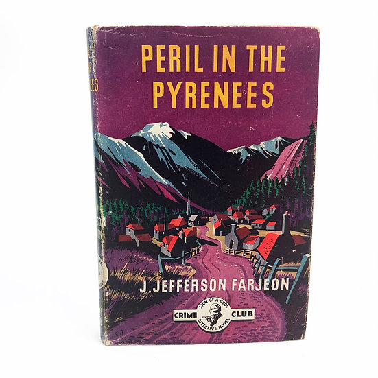 Peril In The Pyrenees by J. Jefferson Farjeon 1st / 1st 1946