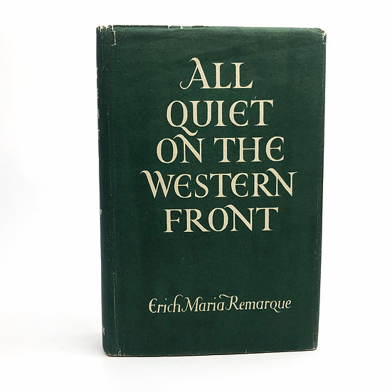 All Quiet On The Western Front by Erich Maria Remarque 1st / 1st 1929