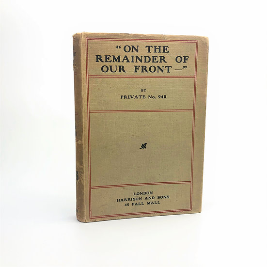 On The Remainder of Our Front by Robert Simon Sturges 1st / 1st 1917