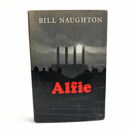 Alfie signed by Bill Naughton 1st / 1st 1966