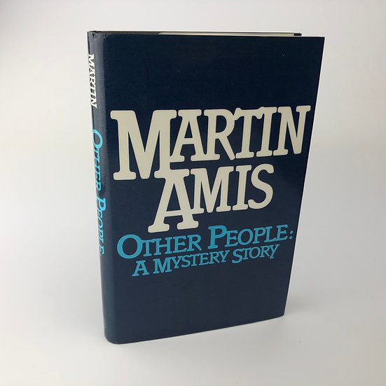 Other People: A Mystery Story by Martin Amis 1st / 1st 1981