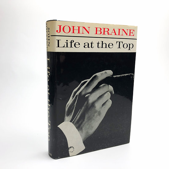 Life at the Top by John Braine 1st / 1st 1962