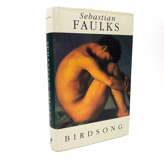Birdsong by Sebastian Faulks 1st / 1st 1993