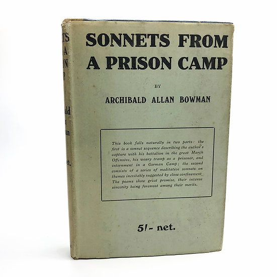 Sonnets from a Prison Camp by Archibald Allan Bowman 1st / 1st 1919