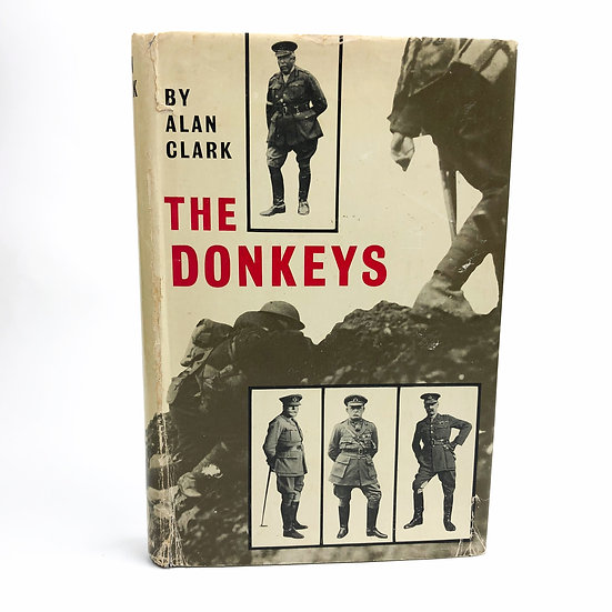 The Donkeys by Alan Clark 1st / 1st 1961