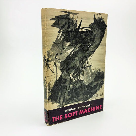 The Soft Machine signed association copy by William Burroughs 1st / 1st 1961